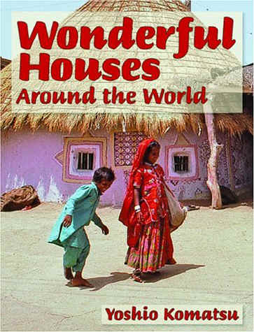 The Savvy Traveller For Kids Wonderful Houses Around The World