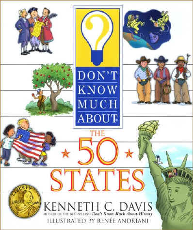 He Dont Know Much About Geography Or >> The Savvy Traveller For Kids Don T Know Much About The 50 States