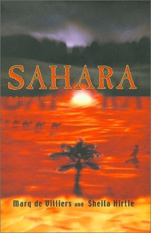 Sahara A Natural History Marq De Villiers And Sheila Hirtle